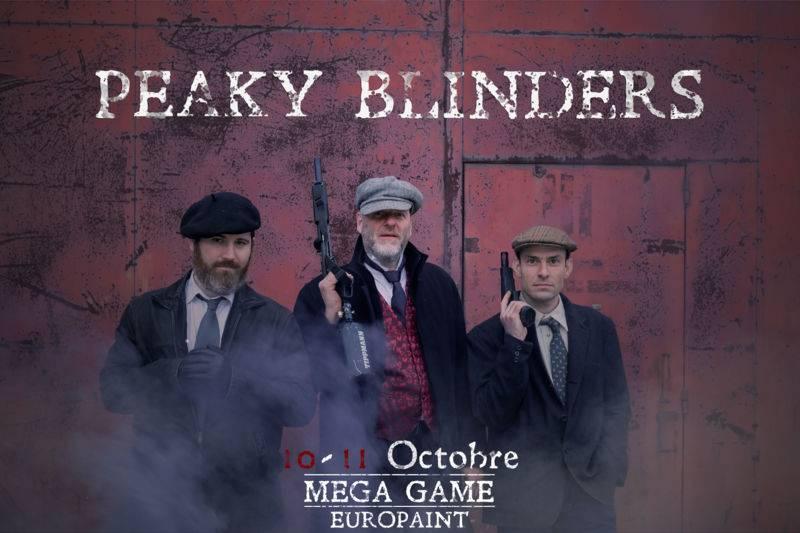 Méga Game EUROPAINT 10 et 11 OCTOBRE Peaky Blinders