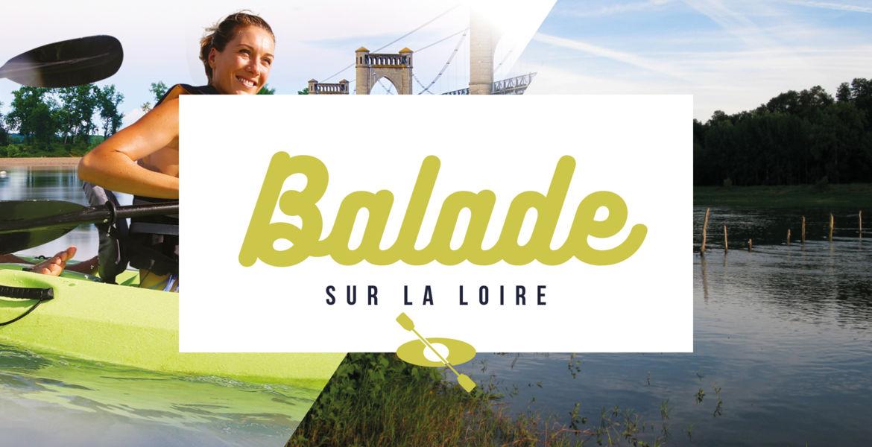 Balade en canoë - kayak - paddle sur la Loire - Depart de la Base