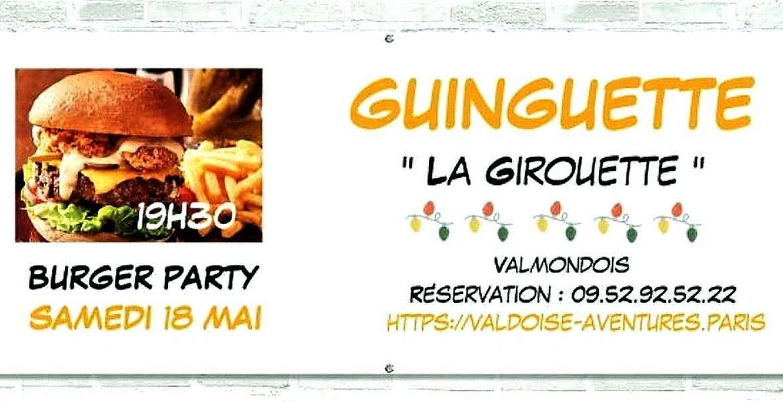 """GUINGUETTE """"La Girouette"""" BURGER PARTY Dimanche 19 juin MIDI, Fête des Jardins !"""